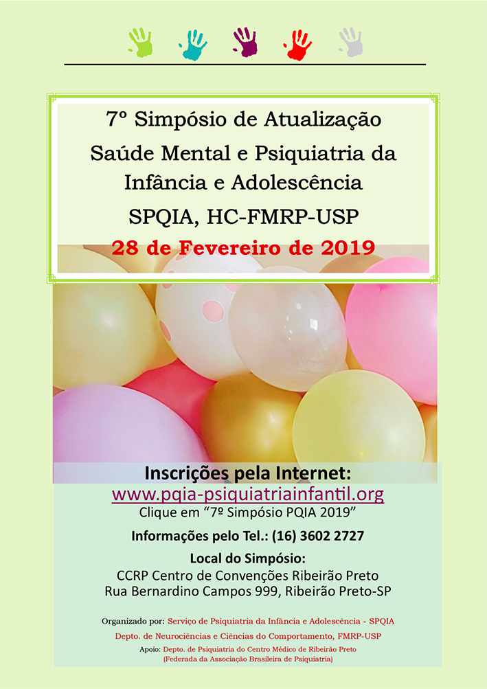7º Simpósio Psiquiatria da Infância e Adolescência SPQIA – HCFMRP-USP