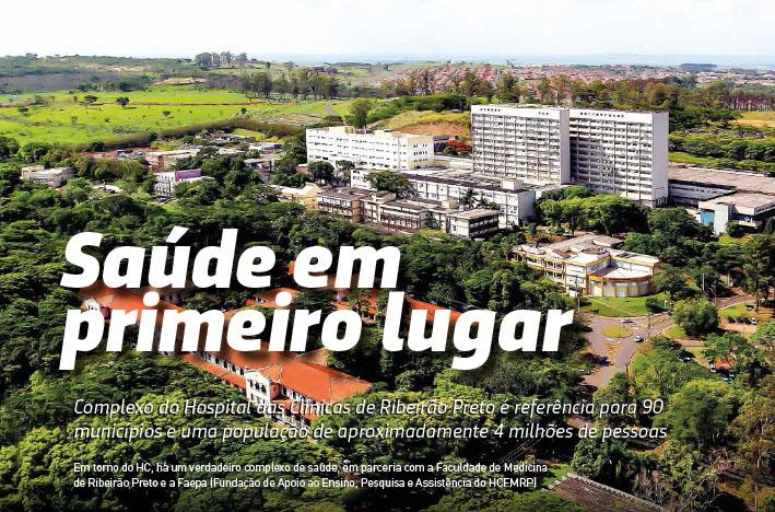 Complexo do Hospital das Clínicas de Ribeirão Preto é referência para 90 municípios e uma população de aproximadamente 4 milhões de pessoas